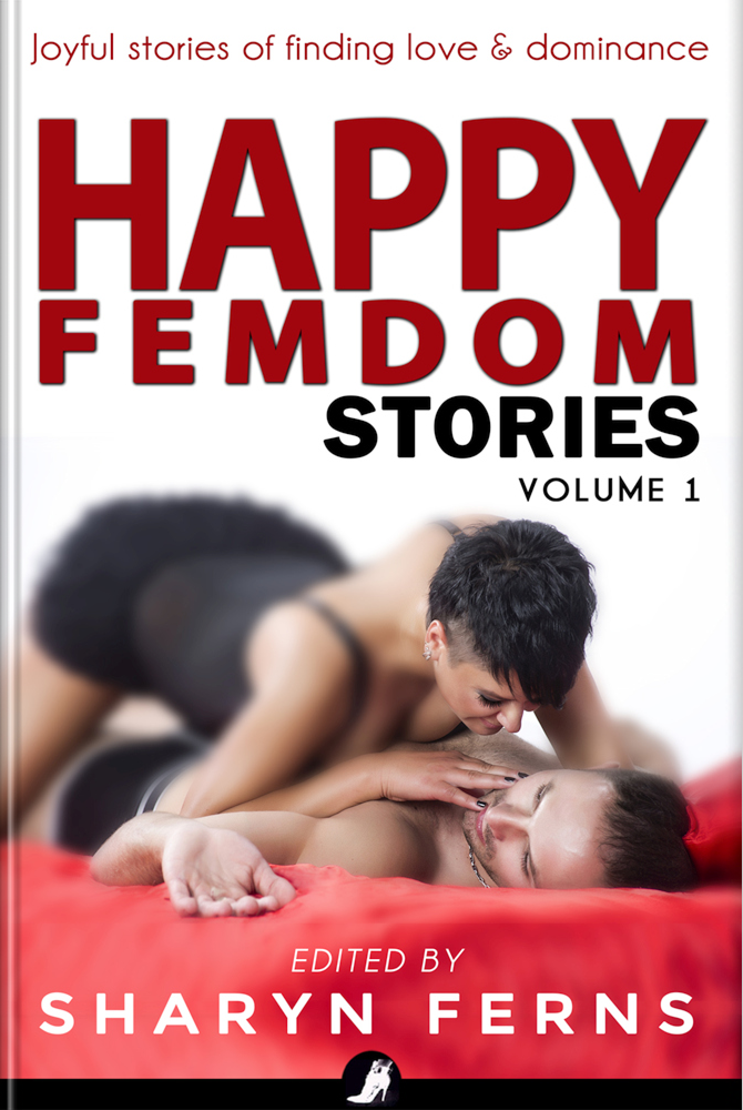 Book Cover: Happy Femdom Stories Volume 1