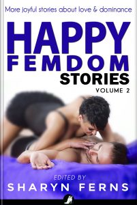 Book Cover: Happy Femdom Stories Volume 2